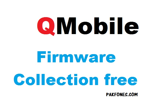 Q Mobile Android firmware collection [Tested]