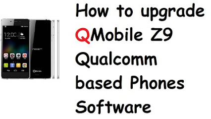 How to Software upgrade or flash Qmobile Z9