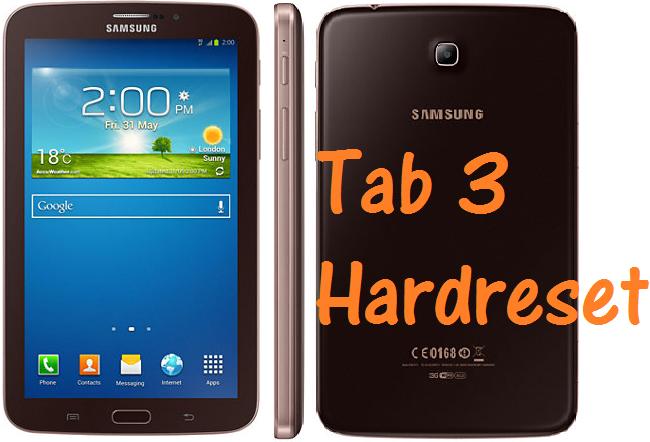 Samsung Tab 3 Hard Reset